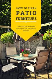 How To Clean Outdoor Chairs How To Clean Outdoor Patio Furniture Style Home Design Wonderful