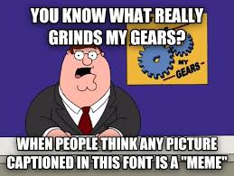 Impact Font Meme - just because you used impact font adviceanimals