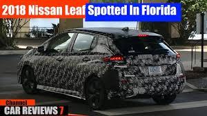 nissan leaf news 2018 2018 nissan leaf spotted in florida car new youtube