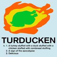 the turducken definition thanksgiving is time to thank our