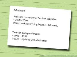 education for a resume 3 ways to write a resume for an advertising job wikihow