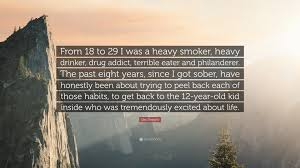 dax shepard quote from 18 to 29 i was a heavy smoker heavy