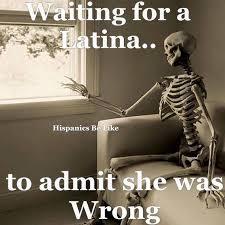 Dating A Latina Meme - latinas be like memes photos