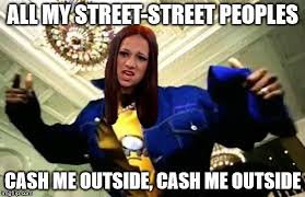 Dmx Meme - image tagged in dmx cash me ousside how bow dah imgflip