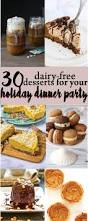 30 dairy free holiday desserts for your next dinner party