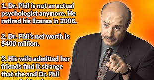 Dr Phil Meme - 30 behind the scenes facts about dr phil