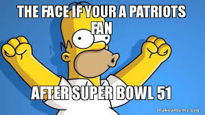 Super Happy Meme Face - the face if your a patriots fan after super bowl 51 happy homer