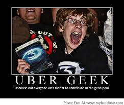 Geek Meme - best funny images memes funny photos pictures uber ge flickr