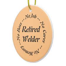 welder retirement gifts on zazzle