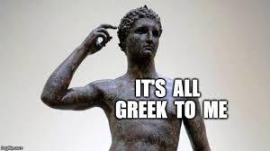 Greek Meme - greek memes imgflip