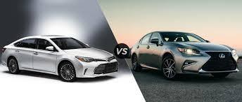 lexus and toyota are same 2015 toyota avalon vs 2016 lexus es 350