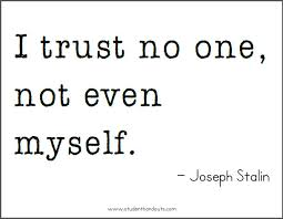 joseph stalin on trust free printable quote handouts