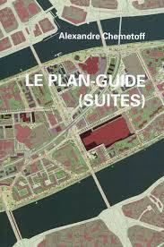 bureau des paysages alexandre chemetoff livre le plan guide suites alexandre chemetoff archibooks