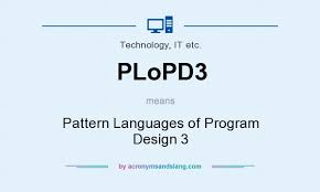 pattern language of program design what does plopd3 mean definition of plopd3 plopd3 stands for