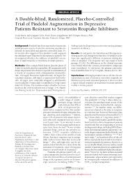 Double Blind Research A Double Blind Randomized Placebo Controlled Trial Of Pindolol