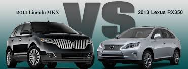 lexus lincoln the 2013 lincoln mkx vs the 2013 lexus rx 350