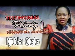 princess njideka okeke testimonial worship onwu ike abughi