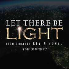 let there be light movie kevin sorbo let there be light home facebook