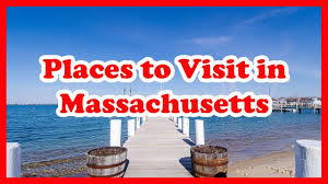 5 best places to visit in massachusetts us travel guide youtube
