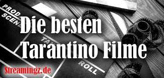 nächster film von quentin tarantino die 10 besten filme von quentin tarantino bei amazon prime