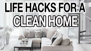 How To Clean A Cluttered House Fast 10 Life Hacks For A Clean Organized House Youtube