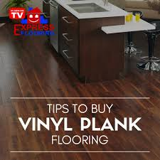 tips to buy vinyl plank flooring express flooring