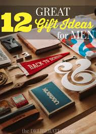 great gifts for birthday 12 gift ideas for men birthday gift ideas for husband s