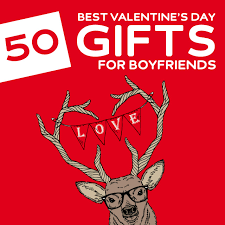 valentines gifts for boyfriend 50 best s day gifts for boyfriends dodo burd