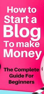 Make Money Online Blogs - how to start a blog to make money beginners edition smartnancials