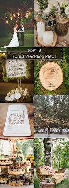 themed wedding ideas best 25 forest theme weddings ideas on enchanted