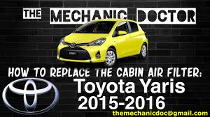 how to replace the cabin air filter toyota yaris 2015 2016