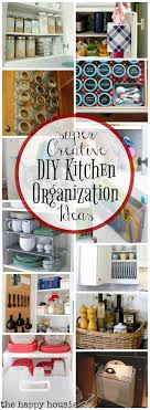 diy kitchen organization ideas creative kitchen organization ideas the happy housie