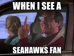 Seahawks Fan Meme - when i see a seahawks fan clark griswold finger meme generator