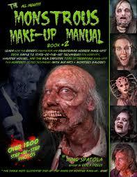 fx prosthetics for halloween monstrousmakeupmanua the author