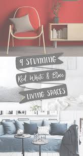 9 stunning red white u0026 blue spaces for entertaining mom spark