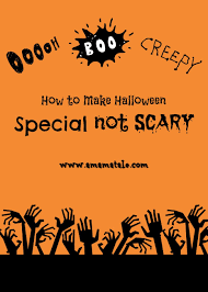 how to make halloween special not spooky a mama tale
