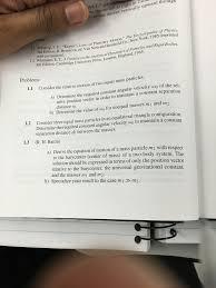 consider the relative motion of two equal mass par chegg com