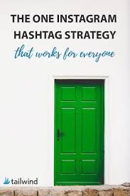 trendy instagram hashtags by the one instagram hashtag strategy