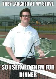 Funny Tennis Memes - 20 most funny tennis pictures