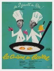 la cuisine au beurre la cuisine au beurre 1963 unifrance