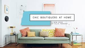At Home Interiors Happy Mundane Jonathan Lo Chic Boutiquers At Home Book By
