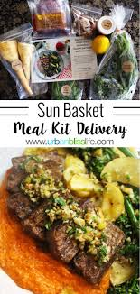 food basket delivery food bliss sun basket meal kit delivery review and giveaway