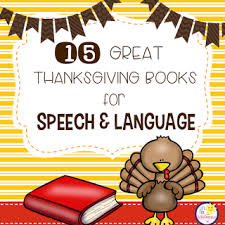15 great thanksgiving books for speech from let s talk with