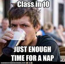 College Guy Meme - lazy college student meme tumblr