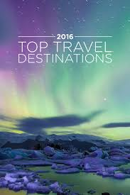 top travel destinations 2016 local adventurer