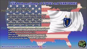 Massachusetts Flag Massachusetts State Song All Hail To Massachusetts With Music
