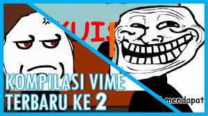 Meme Indonesia Terbaru - kompilasi vime indonesia terbaru ke 2 video meme youtube