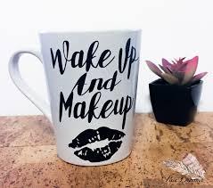 glitter mug wake up and makeup personalized mug funny coffee