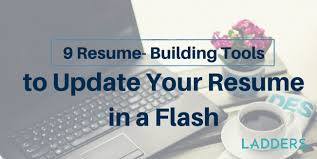 Resume 6 Seconds 9 Resume Building Tools To Update Your Resume In A Snap Ladders