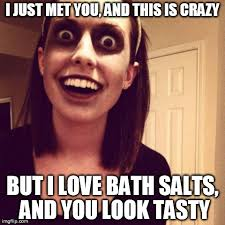 This Is Crazy Meme - zombie overly attached girlfriend meme imgflip